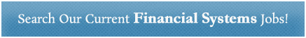 Search Our Current Financial Systems Jobs